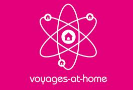 Voyagez sans surprises avec Voyages at home !