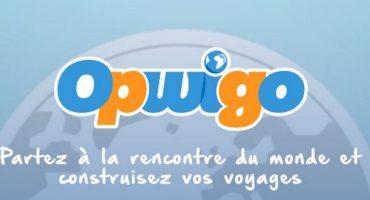 Opwigo, le nouveau service indispensable pour organiser ses voyages !